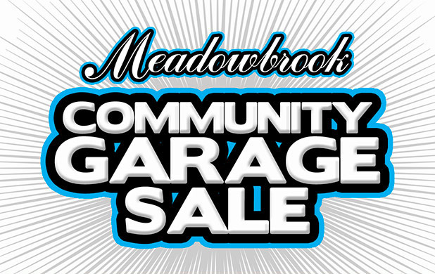 Join us for next Meadowbrook Community Garage Sale